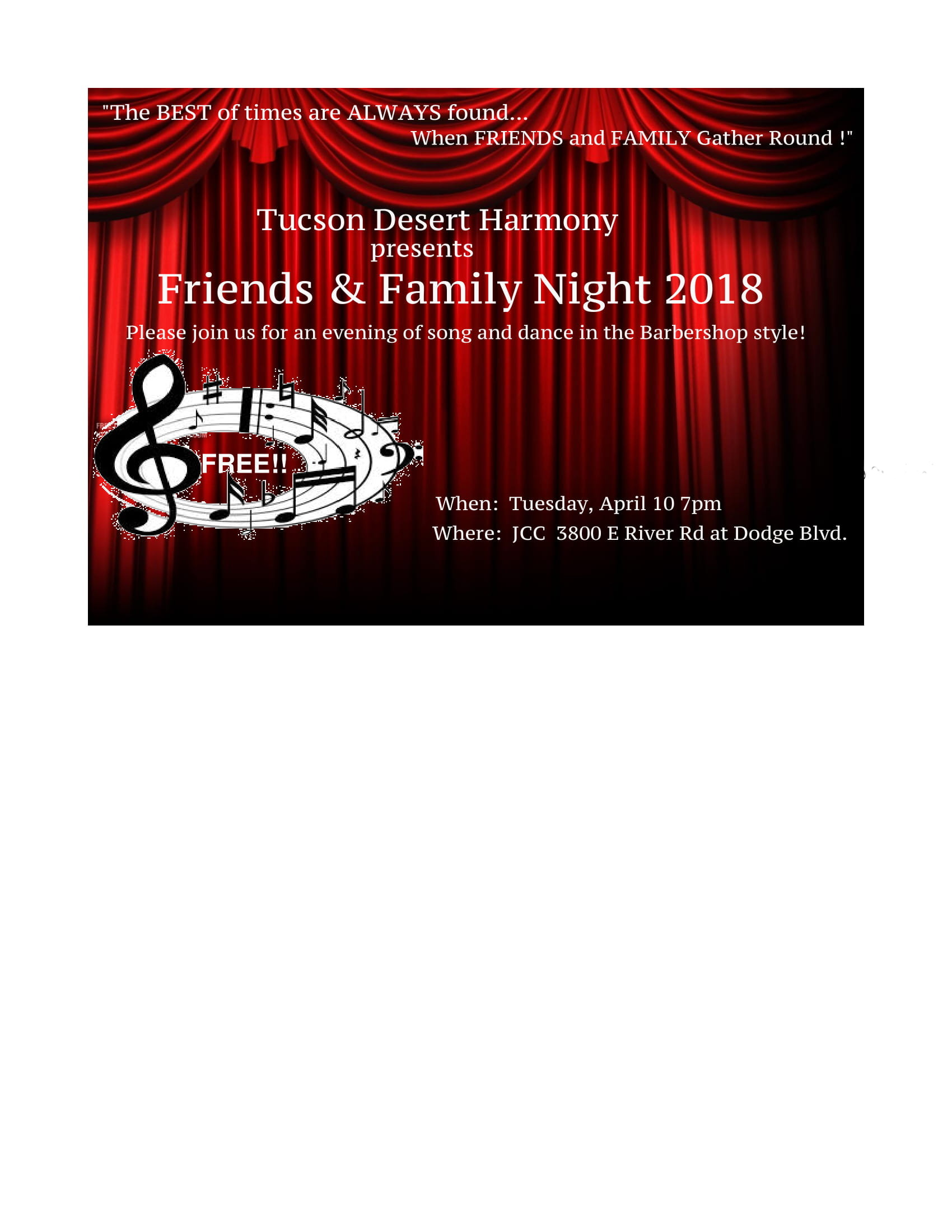 Friends and Family Night! Tuesday, April 10