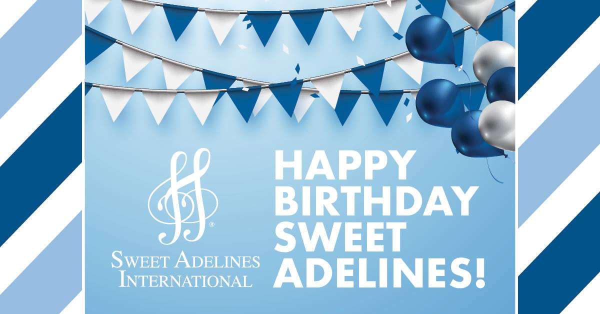 Sweet Adelines 73rd Birthday